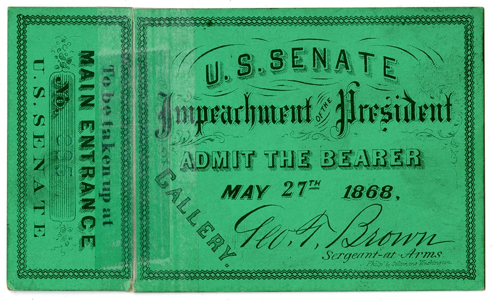 Ticket to President Andrew Johnson's impeachment hearing