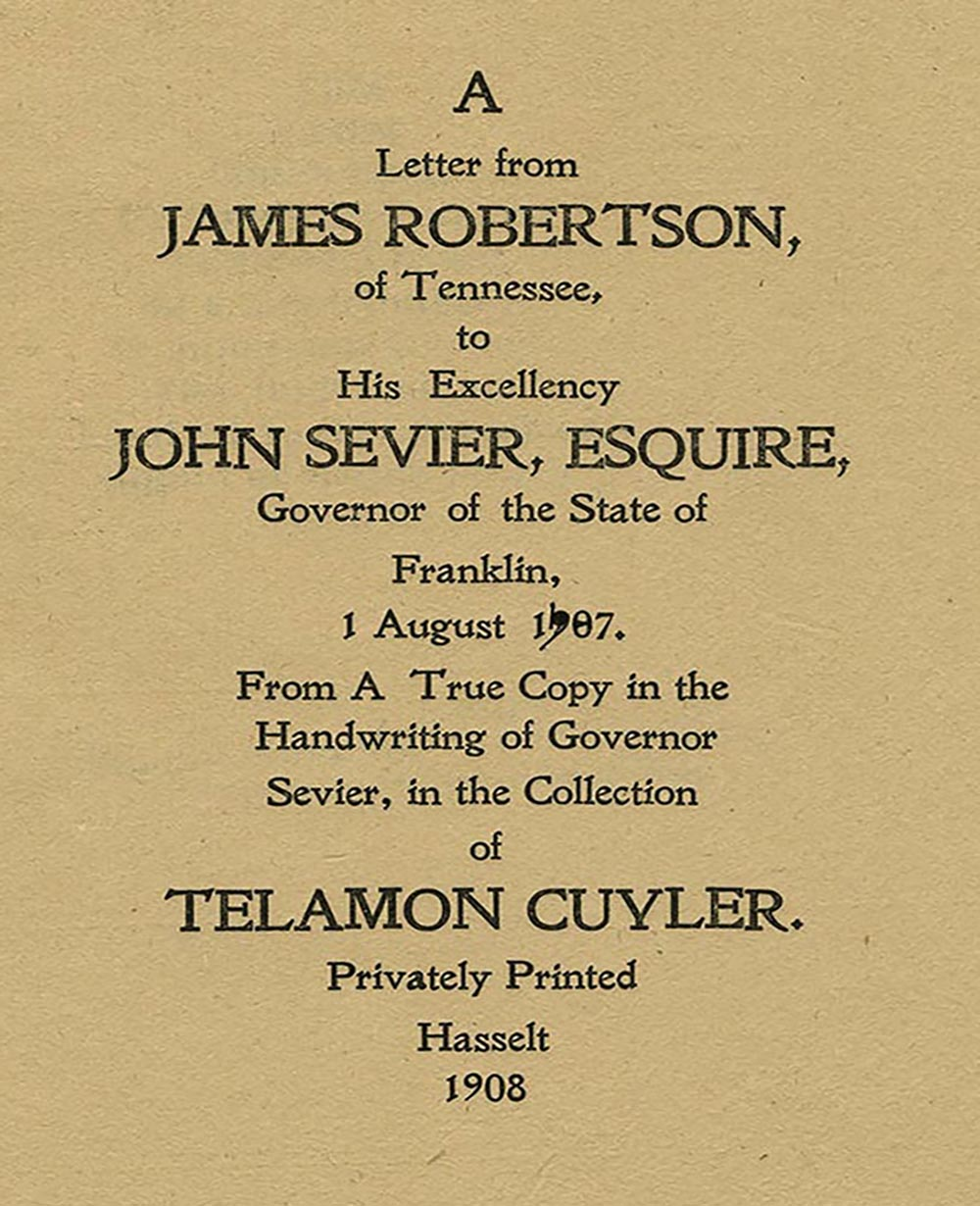 James Robertson letter to Governor John Sevier of State of Franklin