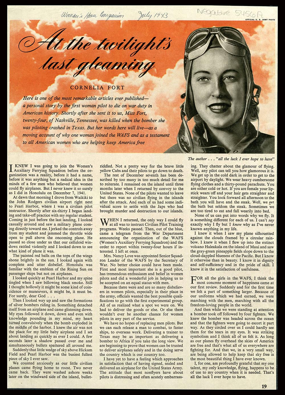 Cornelia Fort wrote this article describing her experience the day Pearl Harbor was bombed