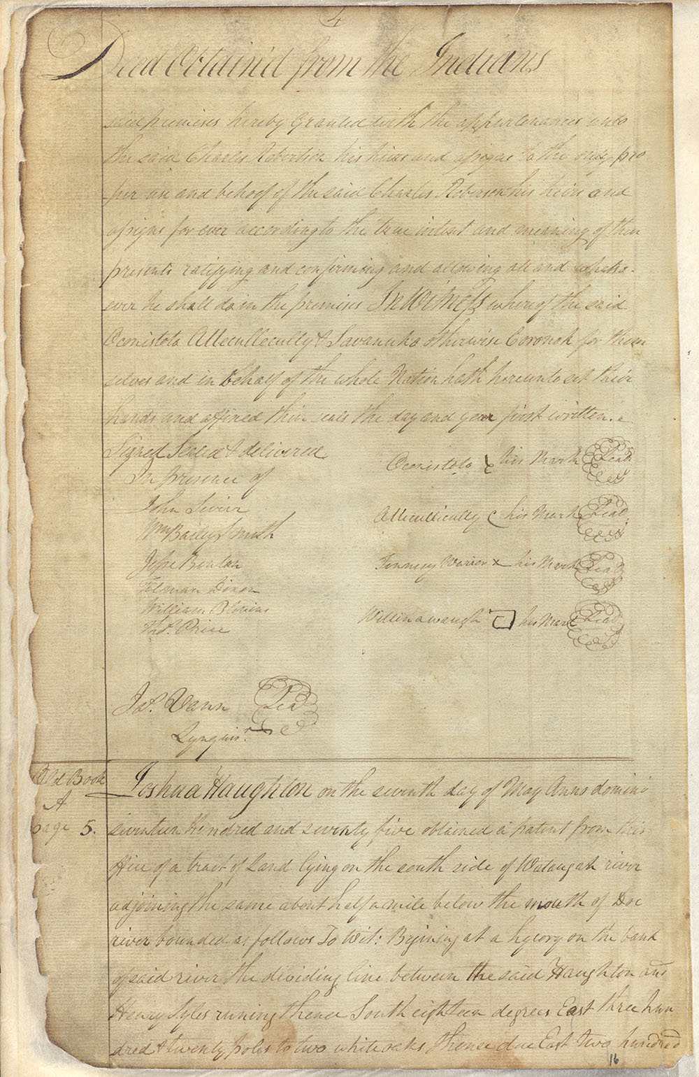 Great Cherokee leaders such as Oconostota and Attakullakulla signed the Watauga Purchase.